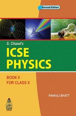 ICSE Physics Book-II For Class-X