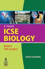 Download ICSE Biology Book-II For Class X by Sarita Aggarwal PDF Online