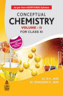 Conceptual Chemistry Volume II For Class XI
