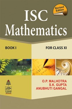 Download SChand's ISC Mathematics For Class XI by O P Malhotra And S K  Gupta PDF Online