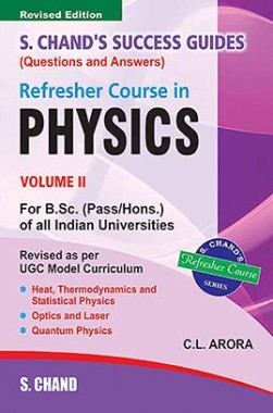 Refresher Course In B.Sc. Physics Vol II
