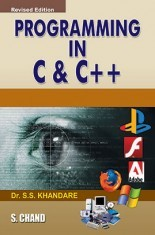 Download Programming In C And C++ by S S Khandare PDF Online