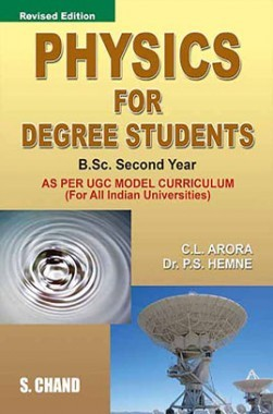 Download Physics For Degree Students B Sc Second Year by C L Arora PDF  Online