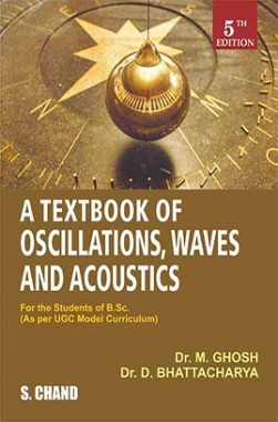 A Textbook Of Oscillations, Waves And Acoustics
