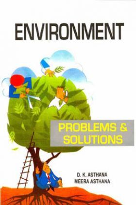 Environment : Problems And Solutions