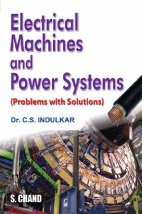 Electrical Machines And Power Systems (Problems With Solutions)
