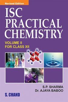ISC Practical Chemistry Volume 2 For Class XII