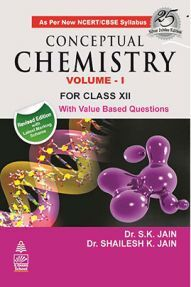 Conceptual Chemistry Volume 1 For Class XII