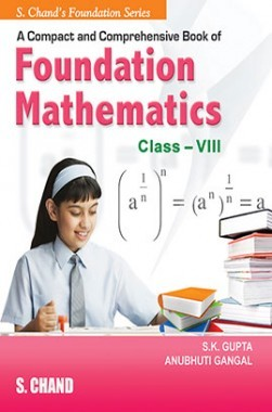 A Compact And Comprenensive Book Of IIT Foudation Mathematic Class VIII