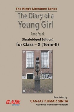 The Diary Of A Young Girl For Class X Term II