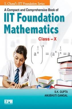 IIT Foundation Mathematics For Class X