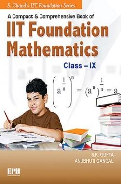 IIT Foundation Mathematics For Class IX