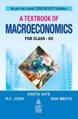 A Text Book Of Macro Economics For XII