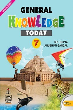 General Knowledge Today Book 7