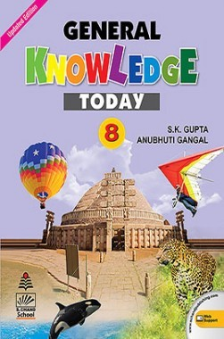 General Knowledge Today Book 8