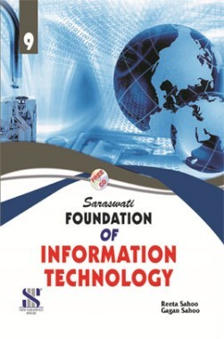 Saraswati Foundation Of Information Technology A Textbook For Class-IX