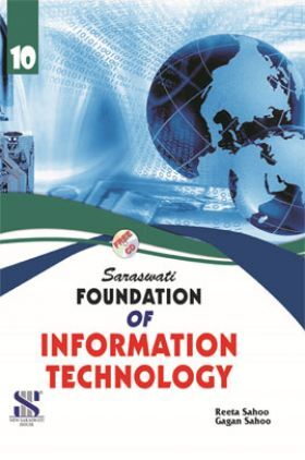 Saraswati Foundation Of Information Technology A Textbook For Class-X