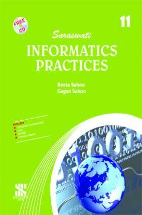 Saraswati Informatics Practices A Textbook For Class-XI