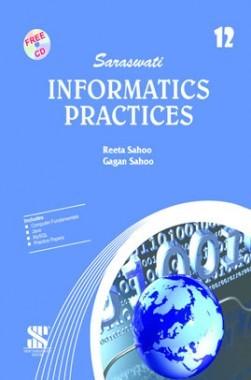Saraswati Informatics Practices A Textbook For Class-XII