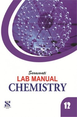 Saraswati Lab Manual Chemistry Class-XII