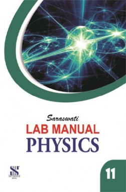 Saraswati Lab Manual Physics Class-XI