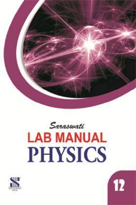 Saraswati Lab Manual Physics Class-XII