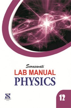 Saraswati Lab Manual Physics Class-XII