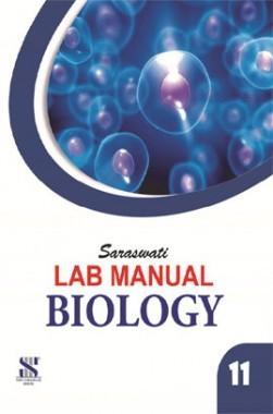 Saraswati Lab Manual Biology Class-XI