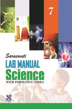 Saraswati Lab Manual Science With Formative Tools Class-VII