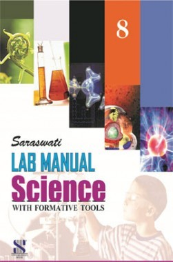 Saraswati Lab Manual Science With Formative Tools Class-VIII