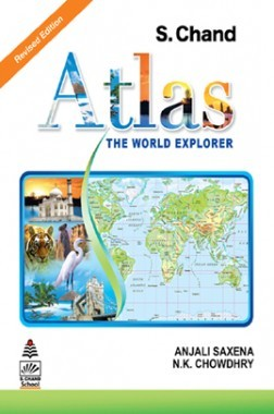 S. Chand's Atlas (The World Explorer)