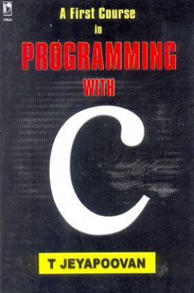 A First Course in Programming with C