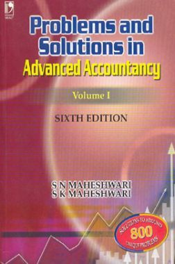 Problems & Solutions In Advanced Accountancy Volume-I