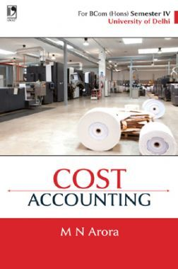 Cost Accounting For B. Com Semester-4 (Delhi University)
