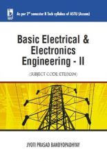 Download Basic Electrical And Electronics Engineering-II (ASTU, Assam) by  Jyoti Prasad Bandyopadhyay PDF Online