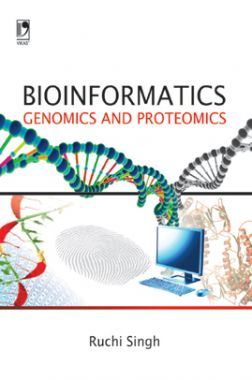 Bioinformatics: Genomics And Proteomics