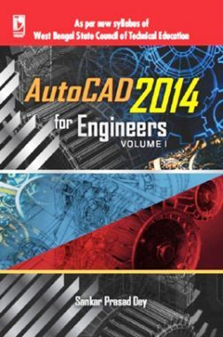 Autocad 2014 For Engineers Volume-1 (WBSCTE)