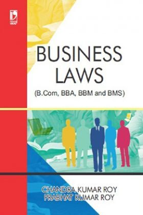 Business Laws (For B.Com, BBA, BBM and BMS)