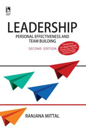 Leadership: Personal Effectiveness And Team Building