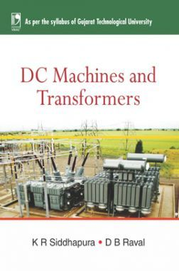 DC Machines And Transformers (For GTU)