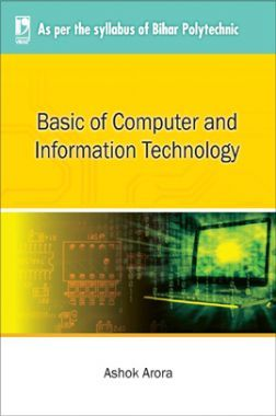 Basic Of Computer And Information Technology (For Bihar Polytechnic)
