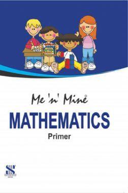Me n Mine Mathematics For Primer