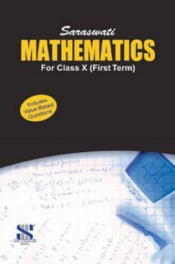 Saraswati Mathematics Term-I For Class X