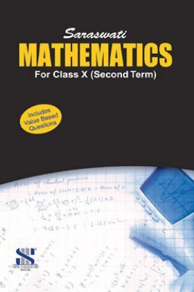 Saraswati Mathematics Term-II For Class X