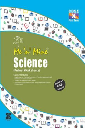 Me N Mine Science First Term For Class-X CBSE (Pullout Worksheets)