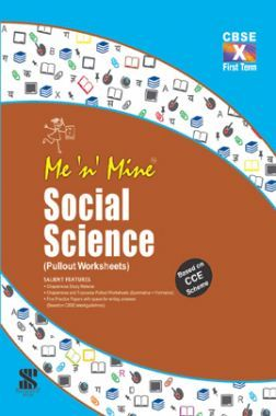 Me N Mine Social Science First Term For Class-X CBSE (Pullout Worksheets)