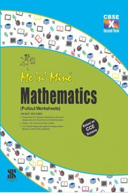 Me N Mine Mathematics Second Term For Class-X CBSE (Pullout Worksheets)