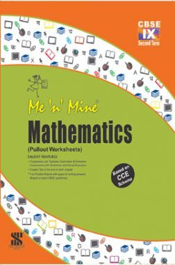 Me N Mine Mathematics Second Term For Class-IX CBSE (Pullout Worksheets)