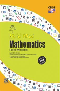 Me N Mine Mathematics For Class-VI CBSE (Pullout Worksheets)