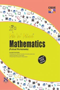 Me N Mine Mathematics For Class-VII CBSE (Pullout Worksheets)